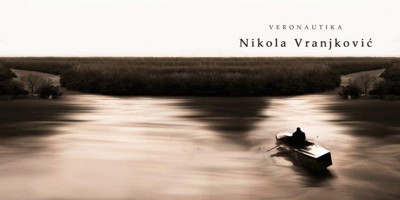 Последњи албум који сте преслушали или који тренутно слушате - Page 6 Nikola-vranjkovic-veronautika-2017-cover-810x406