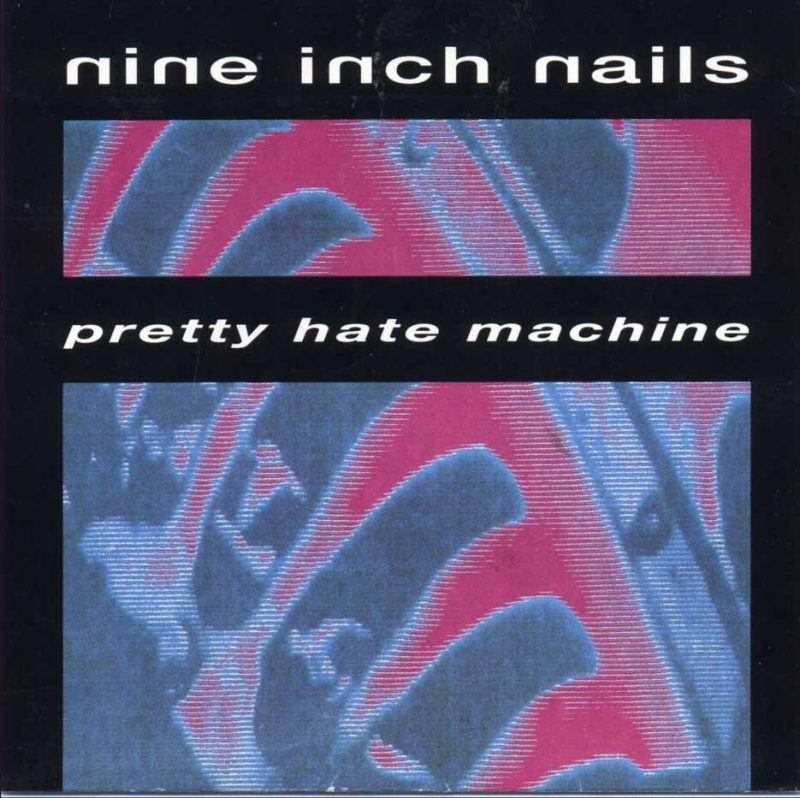 nine-inch-nails-pretty-hate-machine-1989