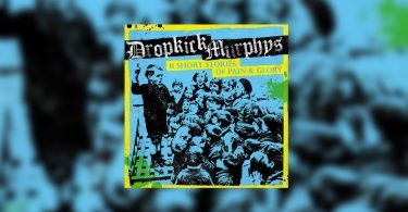 dropkick-murphys-11-short-stories-of-pain-glory-2017-featured