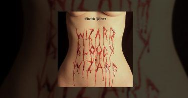 electric-wizard-wizard-bloody-wizard-2017-featured
