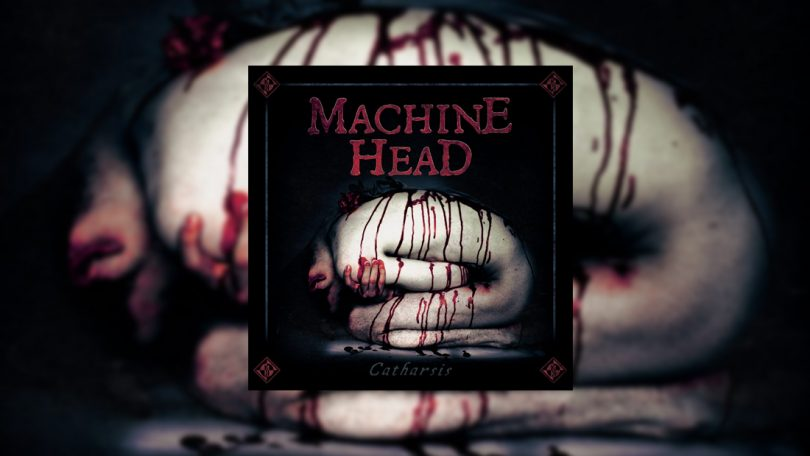 machine-head-catharsis-review-2018